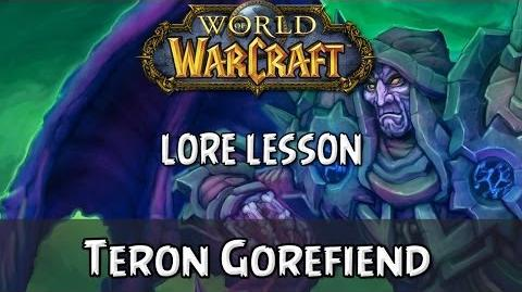 World of Warcraft lore lesson 75 Teron Gorefiend