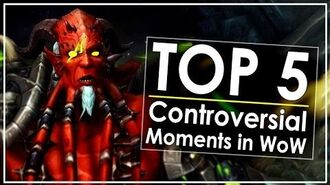 TOP 5 Largest Controversies in World of Warcraft's History