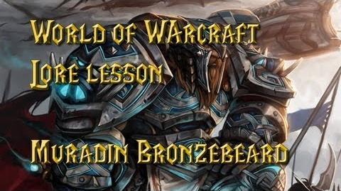 World of Warcraft lore lesson 31 Muradin Bronzebeard