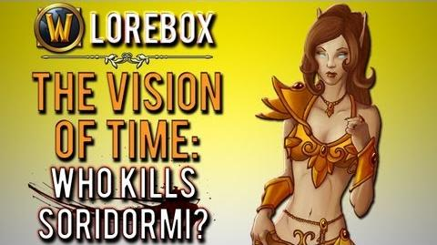"""Who kills Soridormi in the Vision of Time?"" (WoW Lorebox)"