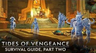 Tides of Vengeance Part 2 Survival Guide