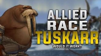 Allied Race Tuskarr - Would It Work? - Customization, Gear, Faction & More!