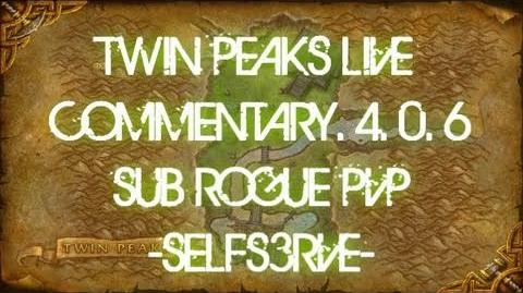 WoW Cataclysm Twin Peaks live commentary 85 Sub Rogue PvP