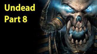 Warcraft 3 Gameplay - Undead Part 8 - Under the Burning Sky