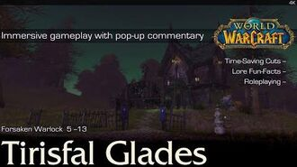 Tirisfal Glades Storyline n' Trivia Playthrough World of Warcraft 4K