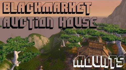 Black Market Auction House - Mounts