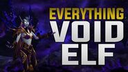 Everything Void Elf - Customization, Racial, Heritage Armor, Voices, Mounts - Alliance Allied Race
