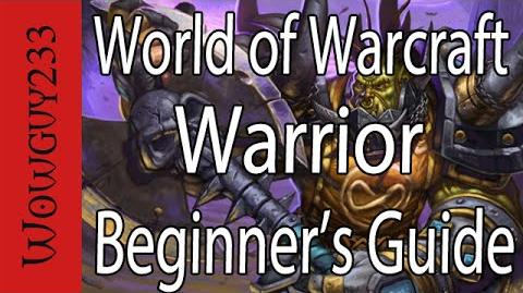 World of Warcraft Warrior Beginner's Guide Updated for Legion -HD-