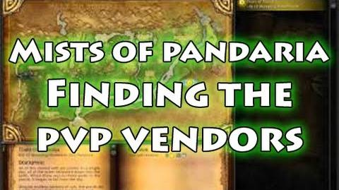 Mists of Pandaria Finding the PvP vendors (Alliance and Horde)