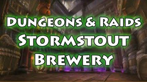 Dungeons & Raids Stormstout Brewery