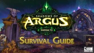 Legion Patch 7.3 Shadows of Argus – Survival Guide