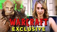 Warcraft Movie Secrets Revealed!