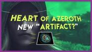 "New ""Artifact"" The Heart of Azeroth Explained"