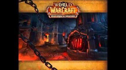 World of Warcraft Warlords of Draenor Music - Blackrock Foundry