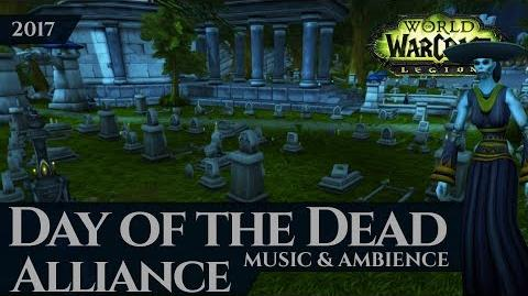 Day of the Dead Alliance - Music & Ambience (2017, 4K, World of Warcraft Legion)