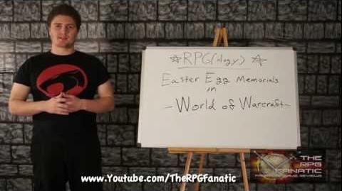 RPG(ology) - ★ Easter Egg Memorials in World of Warcraft ★