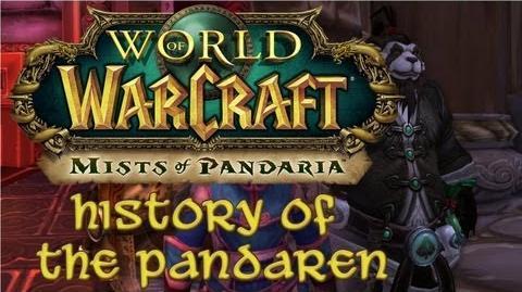 Mists of Pandaria - History of the Pandaren