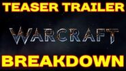 WARCRAFT MOVIE Teaser Trailer BREAKDOWN !!