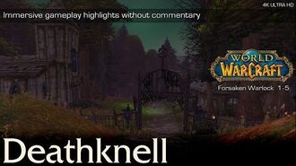 Deathknell Questline Highlights No Commentary World of Warcraft 4K