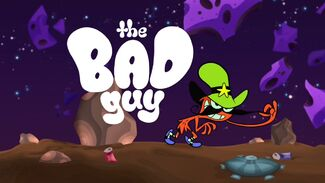 08 The Bad Guy 105a