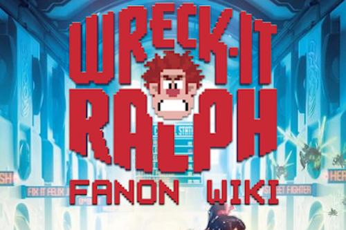 Wreck-It Ralph Fanon Wiki