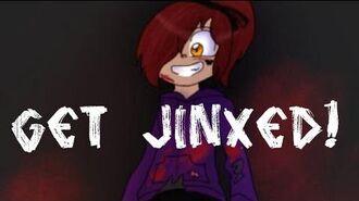 • Get Jinxed •