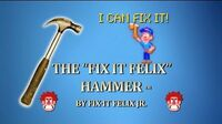 The Fix-It Felix Hammer by Fix-It Felix, Jr.