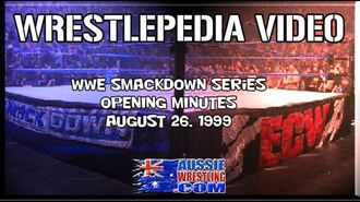 Wrestlepedia First 4 Minutes of SmackDown Series
