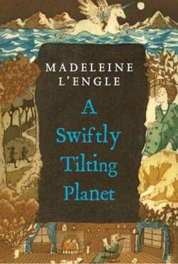 A Swiftly Tilting Planet Book