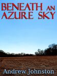 Beneath an Azure Sky