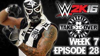 WWE 2K16 Universe - EPISODE 28 - WEEK 7 NXT TakeOver Brooklyn