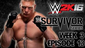 WWE 2K16 Universe - EPISODE 13 - WEEK 3 Survivor Series