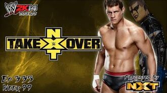 WWE 2K14 Universe (Ep.335 - NXT TakeOver)