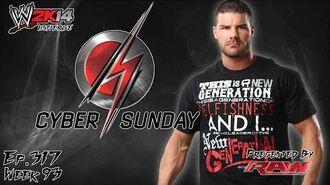 WWE 2K14 Universe (Ep.317 - Cyber Sunday)