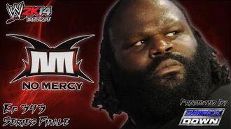 WWE 2K14 Universe (Ep.343 - SERIES FINALE - No Mercy)