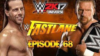 WWE 2K17 Universe - EPISODE 68 Fastlane 2017 Live