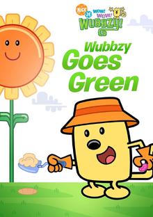 Wow! Wow! Wubbzy! Wubbzy Goes Green