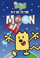 Wow! Wow! Wubbzy! Fly Us to the Moon DVD cover.png