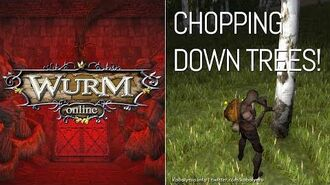 Chop DOWN Some Trees! Wurm Online Gameplay 2020