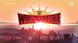 "WrestleMania 35 Alternate Theme Song - ""I'm a Believer""-0"