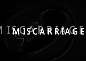 MISCARRIAGE title card