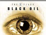 The X-Files Mythology, Volume 2 - Black Oil