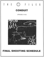 Conduit shooting schedule
