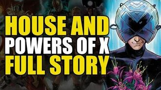 House & Powers Of X Full Story Comics Explained