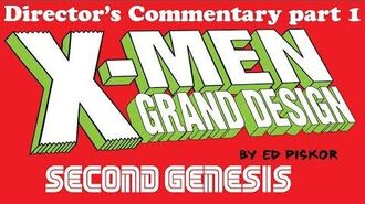 Director's Audio Commentary X-Men Grand Design- Second Genesis issue 1