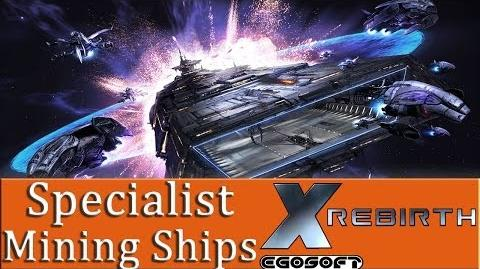 X Rebirth - Mining Tutorial - Part 3 - Specialist Ships Are They Worth It