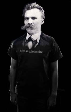 Life is pietzsche