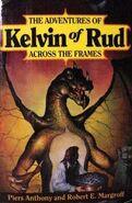 Adventures of Kelvin of Rud Across the Frames Vol 1 1-B