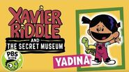 Xavier Riddle and The Secret Museum Meet Yadina! PBS KIDS