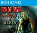 End of Days: Infected vs. Mercs